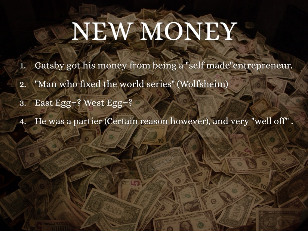 money in the great gatsby Jay gatsby is the title character of the 1925 f scott fitzgerald novel the great  gatsby  the character is often used as a symbol of great wealth reporting in.