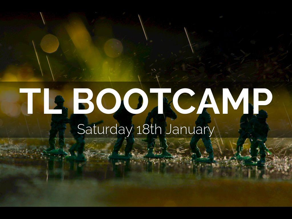 TL Bootcamp