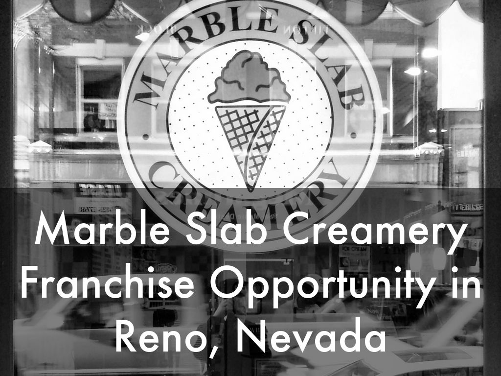 Marble Slab Creamery Opportunity In Reno Nevada