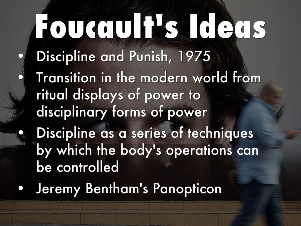 foucault discipline and punish essays