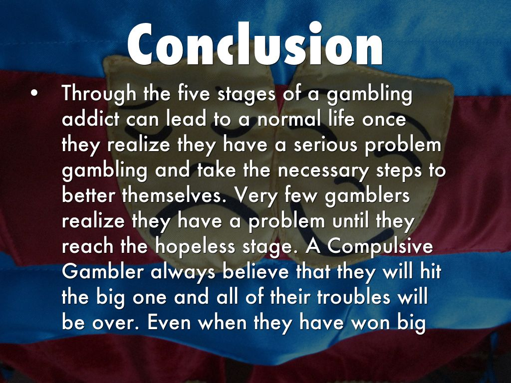 conclusion on gambling problem