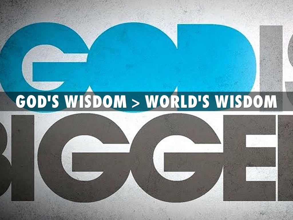Copy of God's Wisdom vs the Worlds Wisdom by Christophe