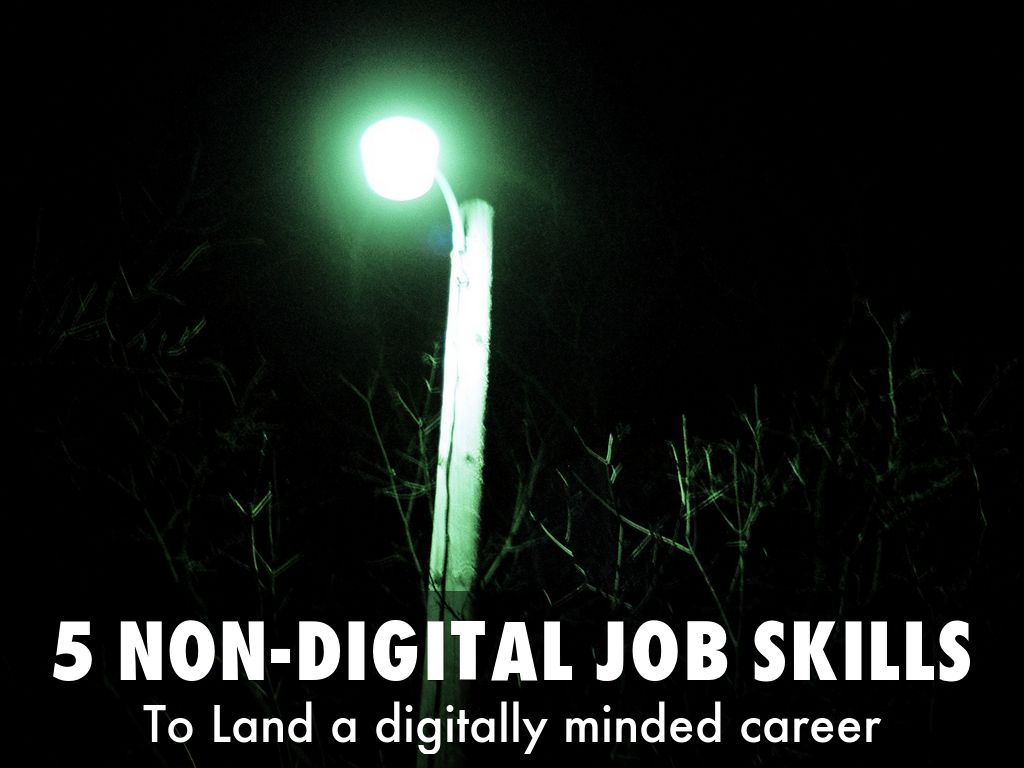 5 Non-digital job skills