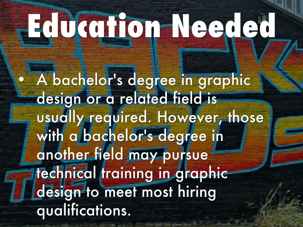 The Education Level Required For A Graphic Designer