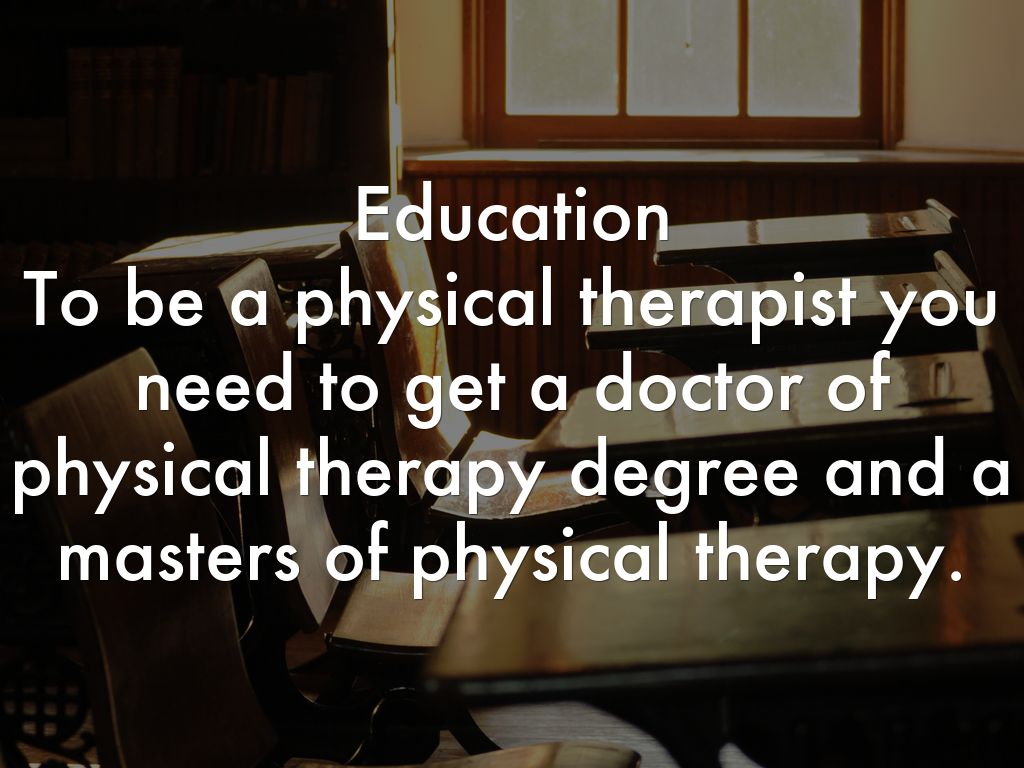 Degree in physical therapy - 4