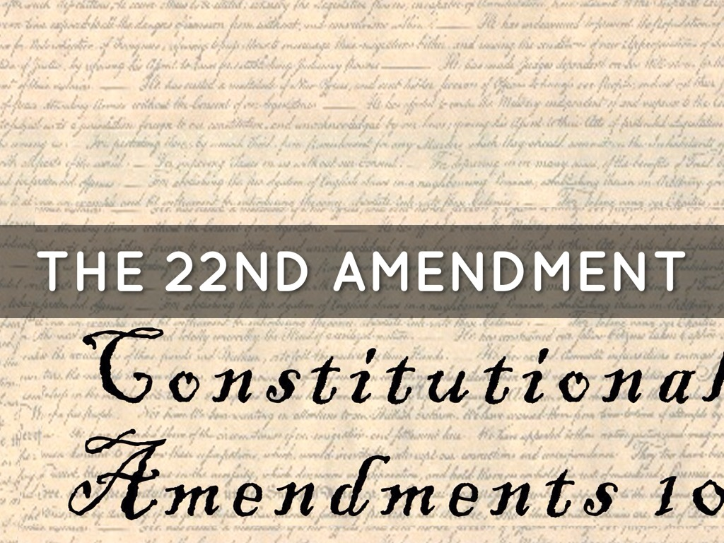 22nd amendment by danielle lyle