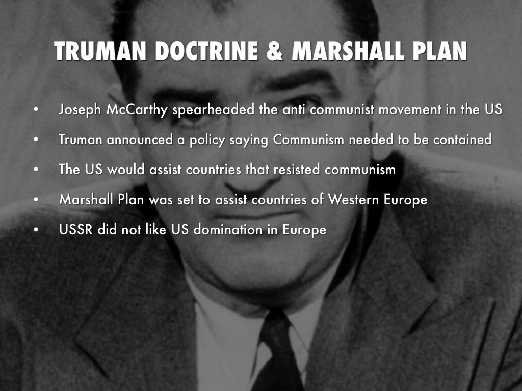 an analysis of the truman doctrine and the marshall plan caused the cold war Get in-depth analysis of truman doctrine (marshall) plan to help america's entry into vietnam also has significant ties to the truman doctrine and cold war.