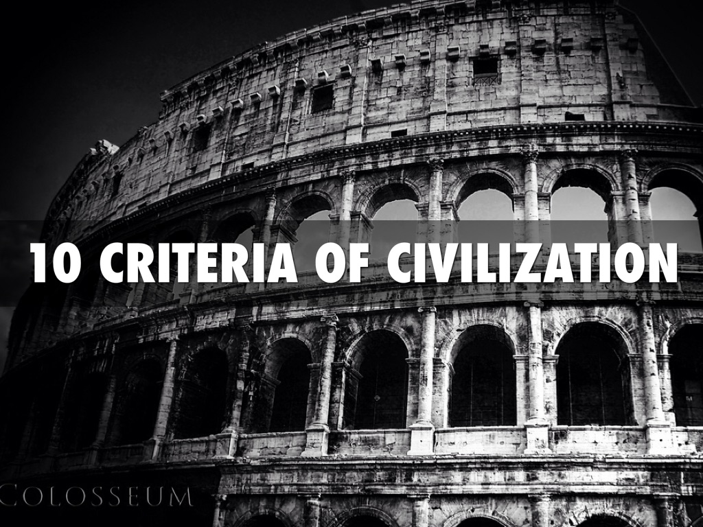 Image result for 10 criteria of civilization