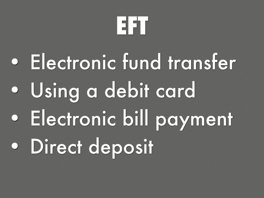 electronic funds transfer Electronic funds transfer (eft) for banks and corporations attention effective july 1, 2016, the bank and vendor for our corporate eft program changed for more.
