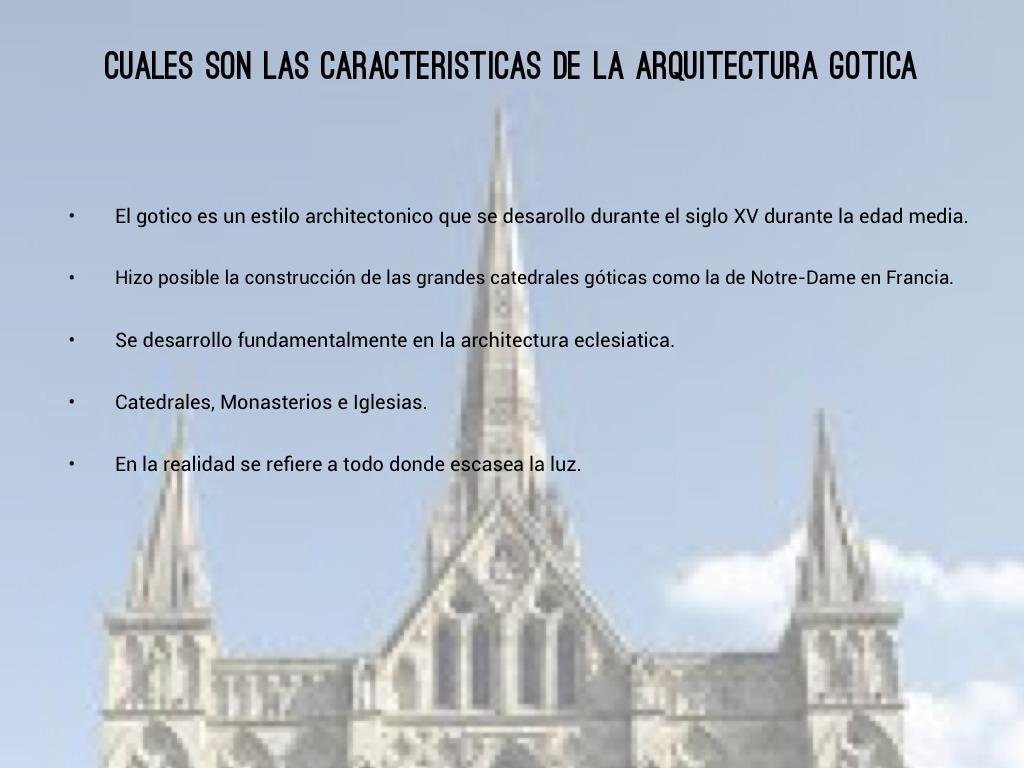 El arte gotico by victoria sofia 99 for Caracteristicas de la arquitectura