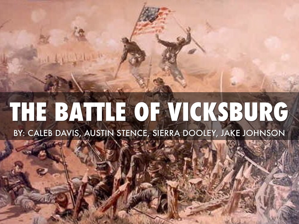 essay on the battle of vicksburg The object of contention in the vicksburg campaign was the mississippi river, which bore the same relation to the seceding southern states that the hudson bore to the rebellious thirteen colonies in the revolutionary war it divided them into two parts (ballard(1) 3-5.