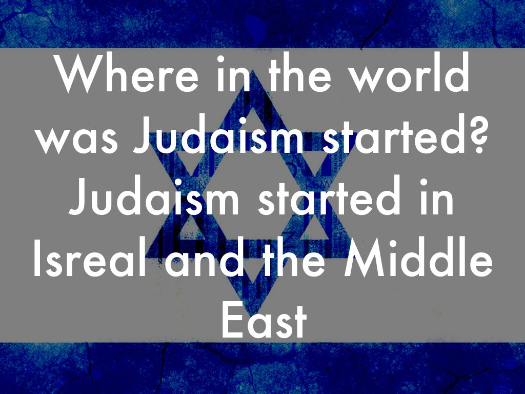 judaism presentation 2018-4-11 festivals and major feasts in ancient israel and modern judaism.