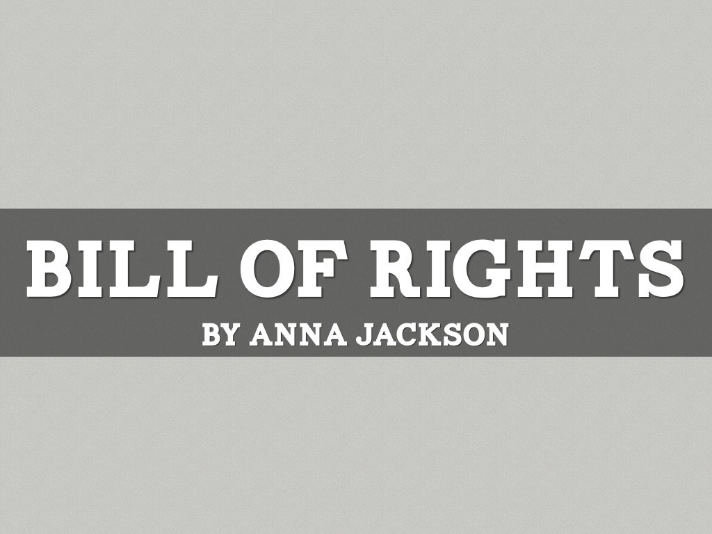 Bill Of Rights Poem by Anna Jackson