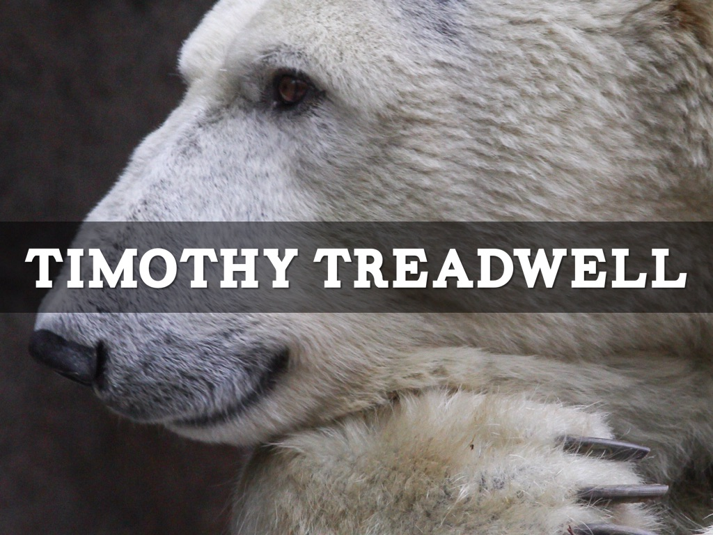 timothy treadwell behavior Death in the grizzly maze: the timothy treadwell storyby mike lapinskiguilford  much of the bear biology community vehemently opposed treadwell's behavior.