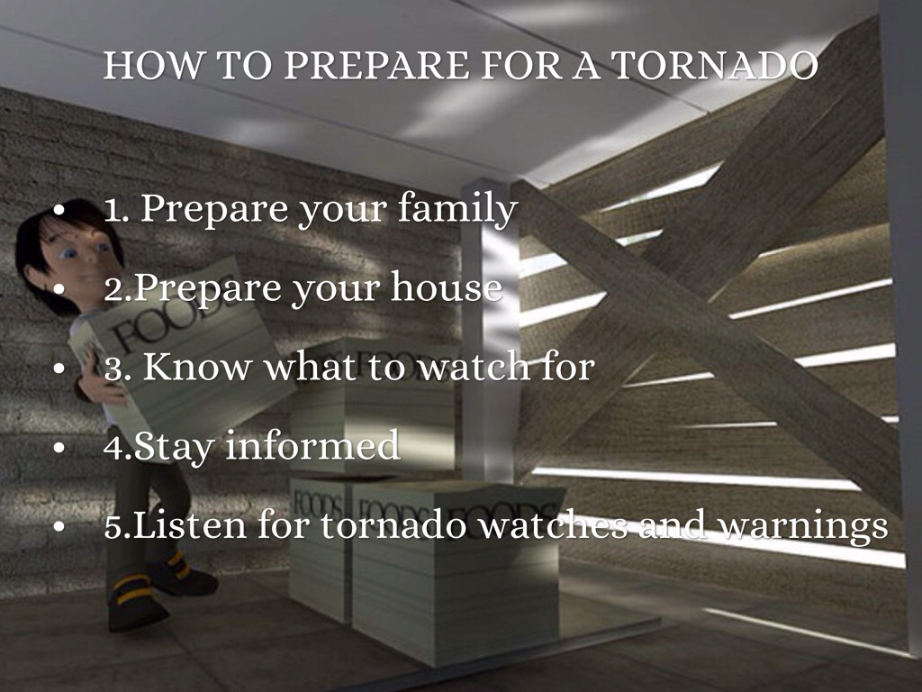 prepare for tornado Get information on how to prepare before a tornado, and how to stay safe during and after learn what to do when you reenter your home,.