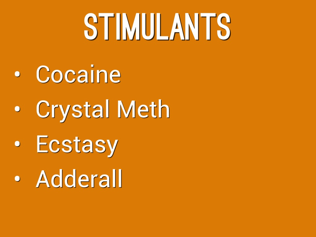 stimulants and depressants Stimulants: depressants: effects: stimulants affect the brain and body by speeding up or enhancing processes within them they can raise blood pressure, breathing rate, cause irregular heartbeats, and create energy and provide increased feelings of alertness, hostility, or paranoia.