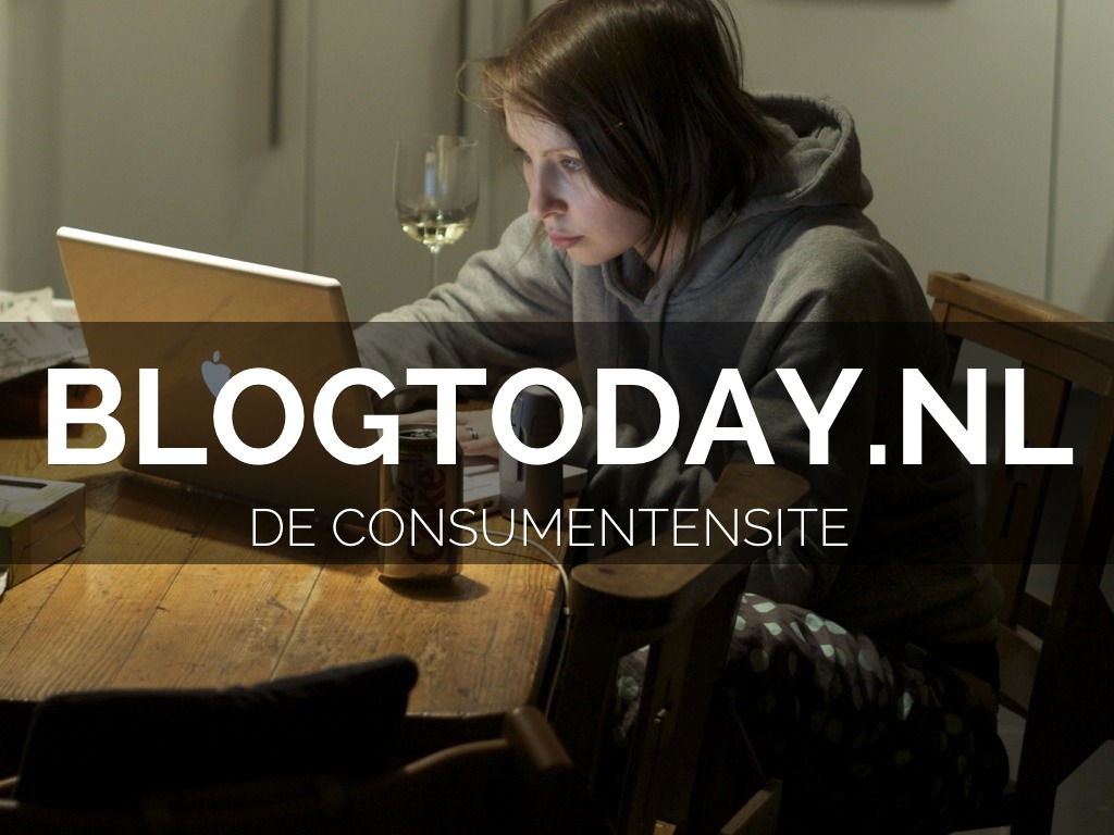 Blogtoday,  een consumentensite?