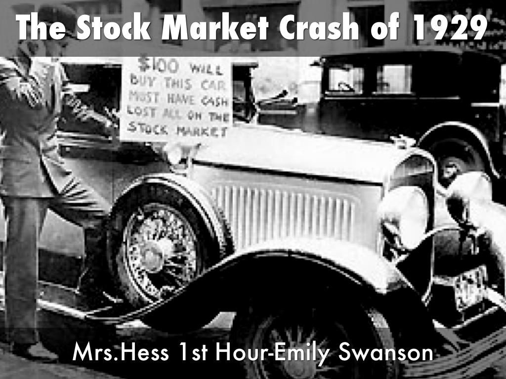 The Stock Market Crash of 1929 by Emily Swanson