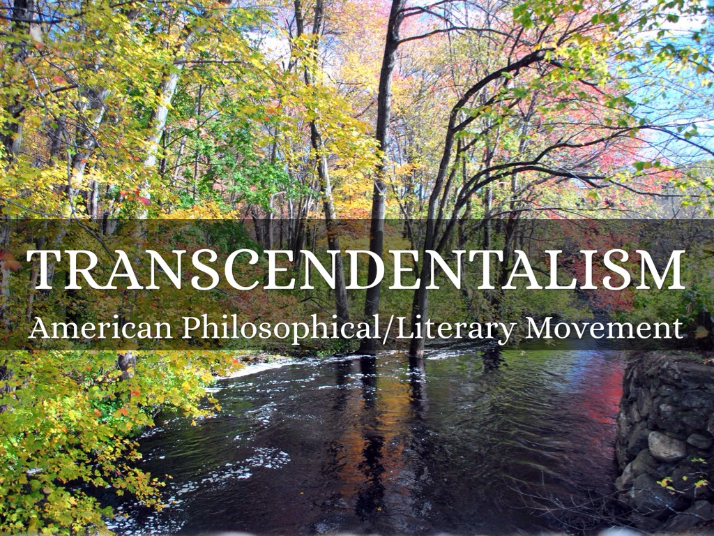 the philosophy and nature of transcendentalism Many of emerson's and thoreau's beliefs were formations and initiations of transcendentalist philosophy the philosophy espoused elements of kant's idealism and the romantic's love of nature.