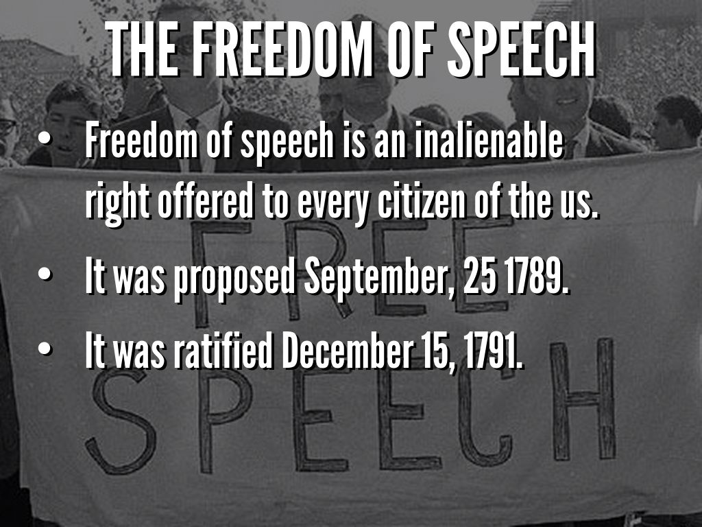 the freedom of speech Freedom of speech: freedom of speech, right, as stated in the 1st and 14th amendments to the constitution of the united states, to express information, ideas, and opinions free of government restrictions based on content.