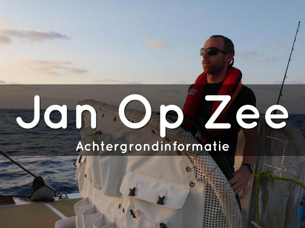 Jan Op Zee - achtergrond informatie