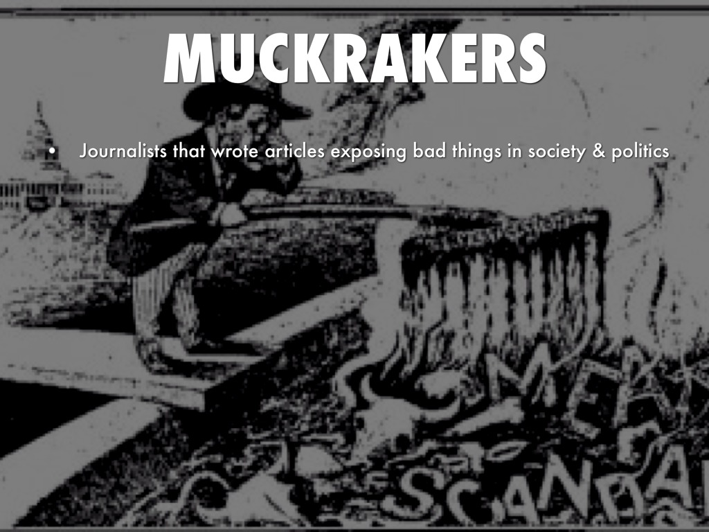 Muckrakers Suffrage Child Labor Temperance By Sofia