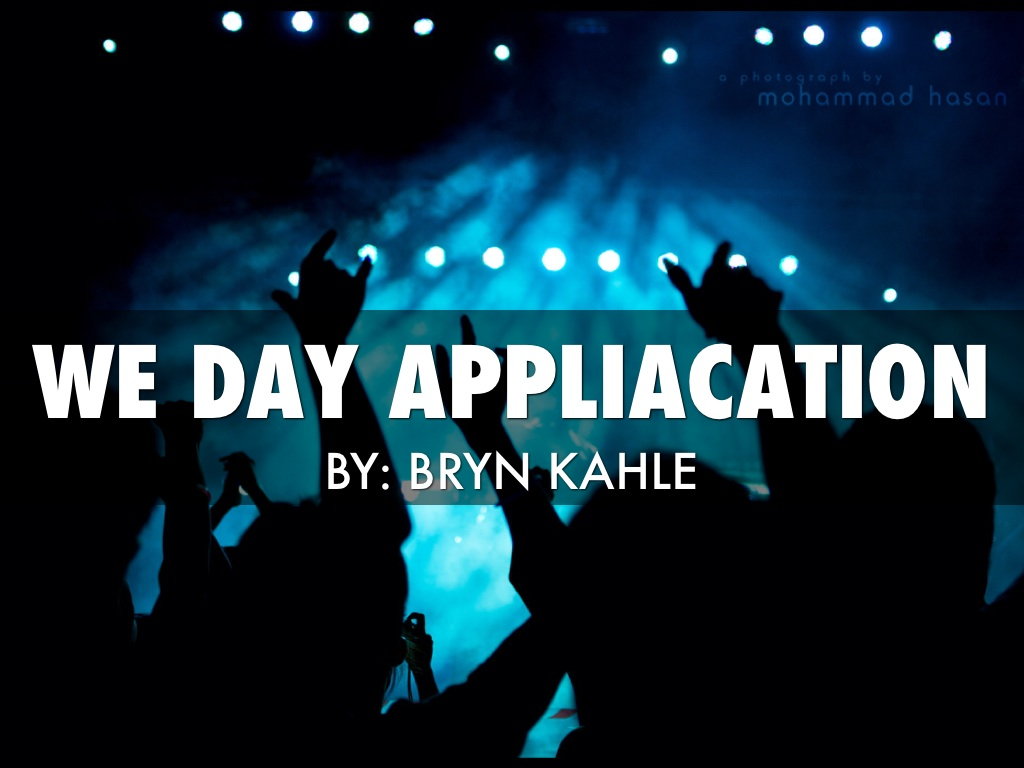 We Day Application
