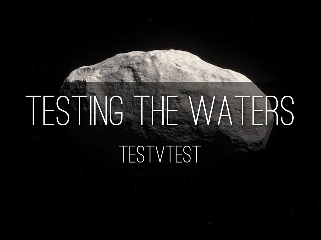 testing the waters