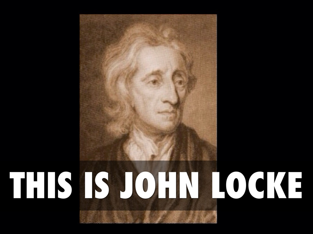 john locke thesis I am not an expert at locke or marx, but here are some initial points of difference between the two 1 individual vs collective group john locke was one of the first philosophers to see human decision making as more emotional rather than rat.