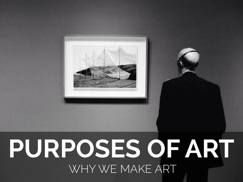 the functions and purpose of art