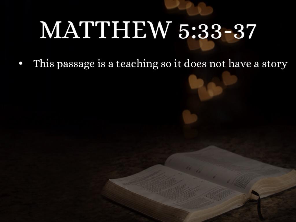 Bible Passages- Biblical Interpretation, Truth, And