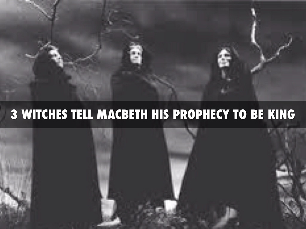 the witches prophecy for macbeth