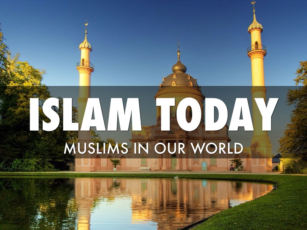 islam today The trouble with islam today: a muslim's call for reform in her faith [irshad manji] on amazoncom free shipping on qualifying offers i have to be honest with you.