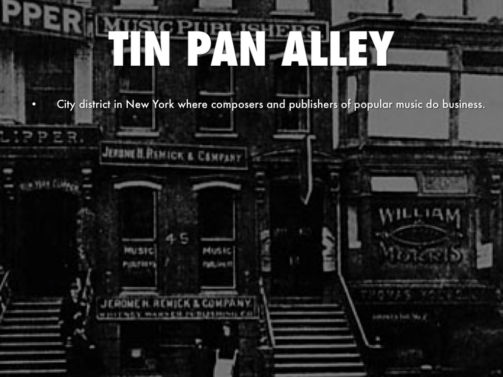 """tin pan alley research paper Research paper presentation research paper presentation create explore learn & support get started log in pricing """"the king of tin pan alley."""