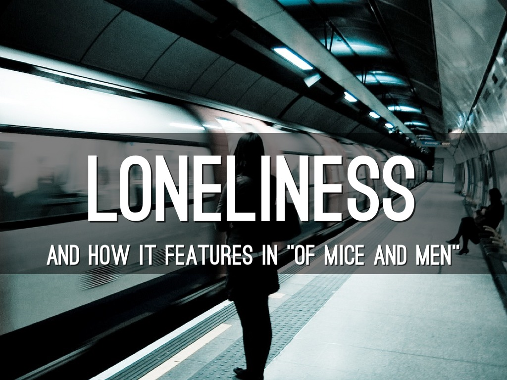 of mice and men lonliness