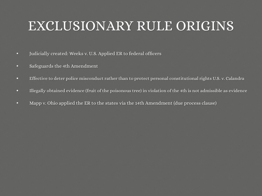 the exclusionary rule origin and implementation The fourth amendment exclusionary rule: the to the exclusionary rule will be created 6 implementation of (1914) for the history of the exclusionary rule.