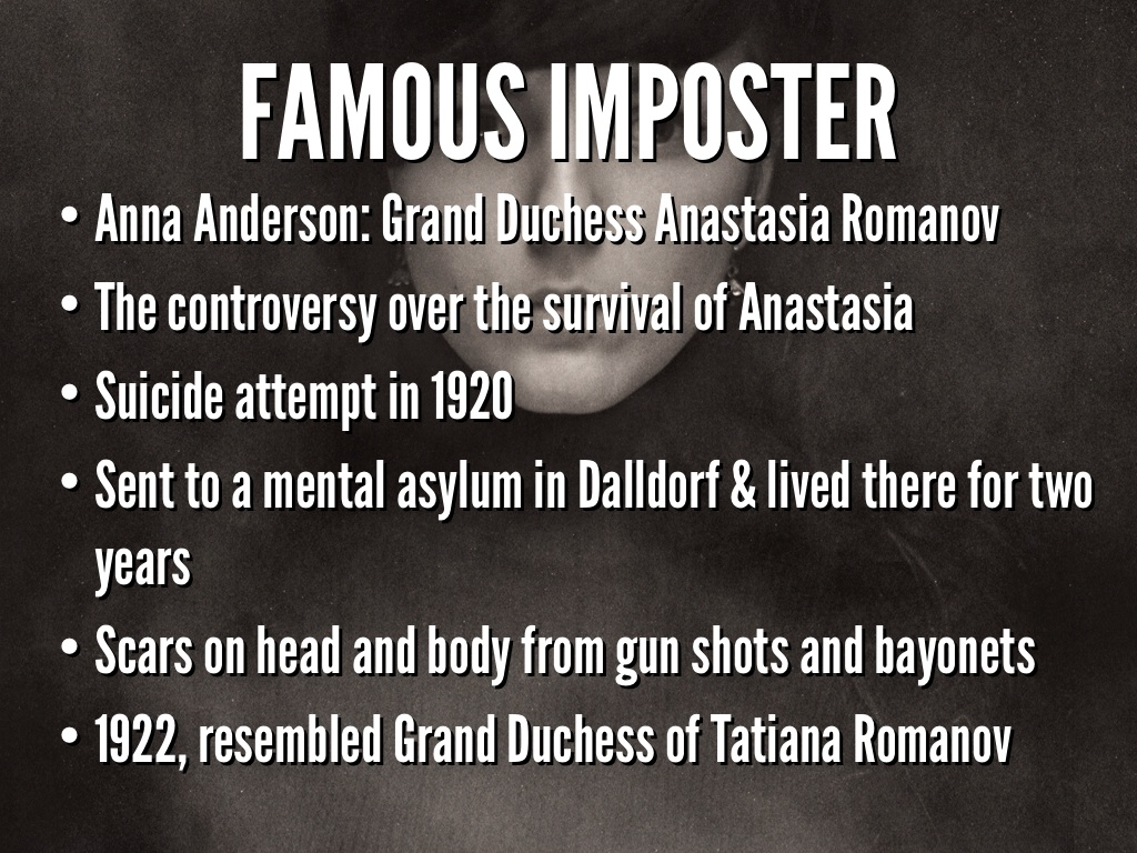 anastasia grand duchess or grand impostor essay Scott simon is one of america' s most  am i truly anastasia romanov a beloved daughter a revered icon a russian grand duchess or am i an impostor.