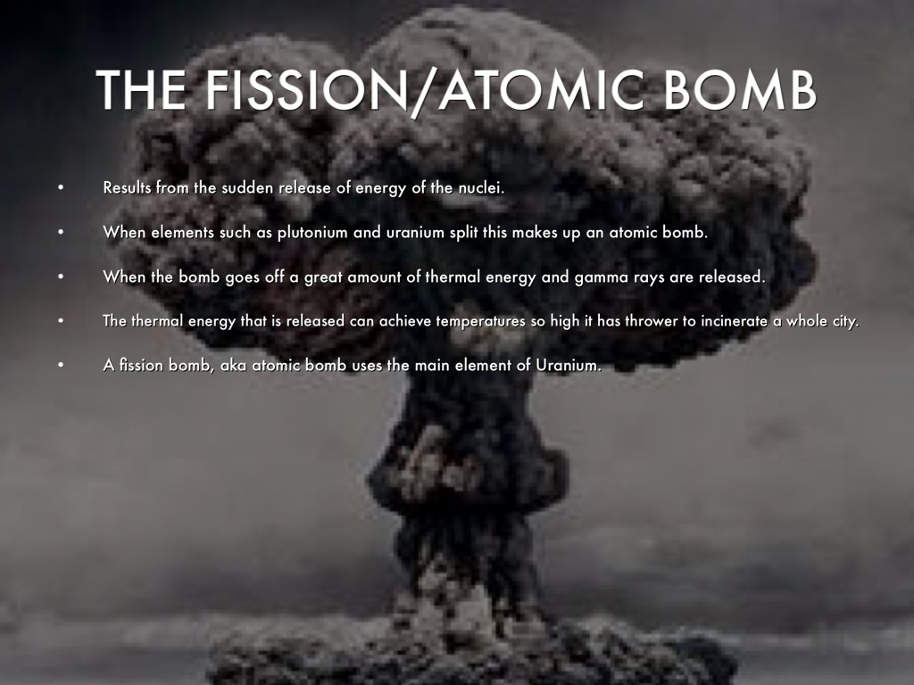 THE FISSION ATOMIC BOMB
