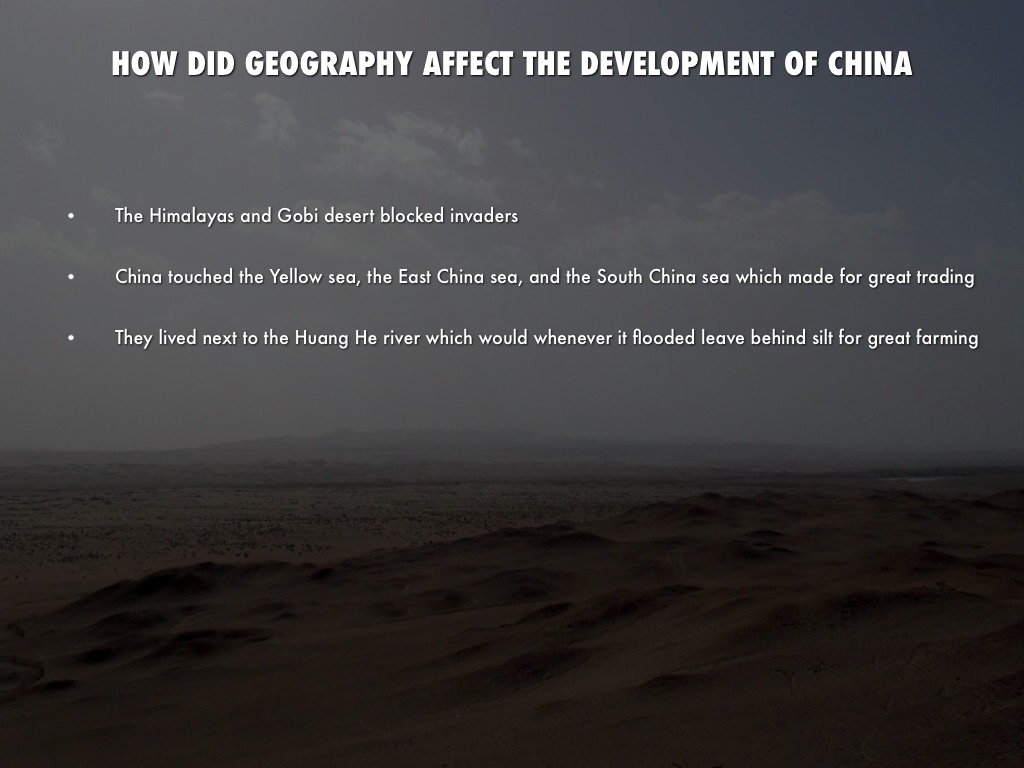 how did geography influence the development of chinese culture Chinese geography: readings and maps received substantial cultural influence from of locational factors and physical geography to economic development.