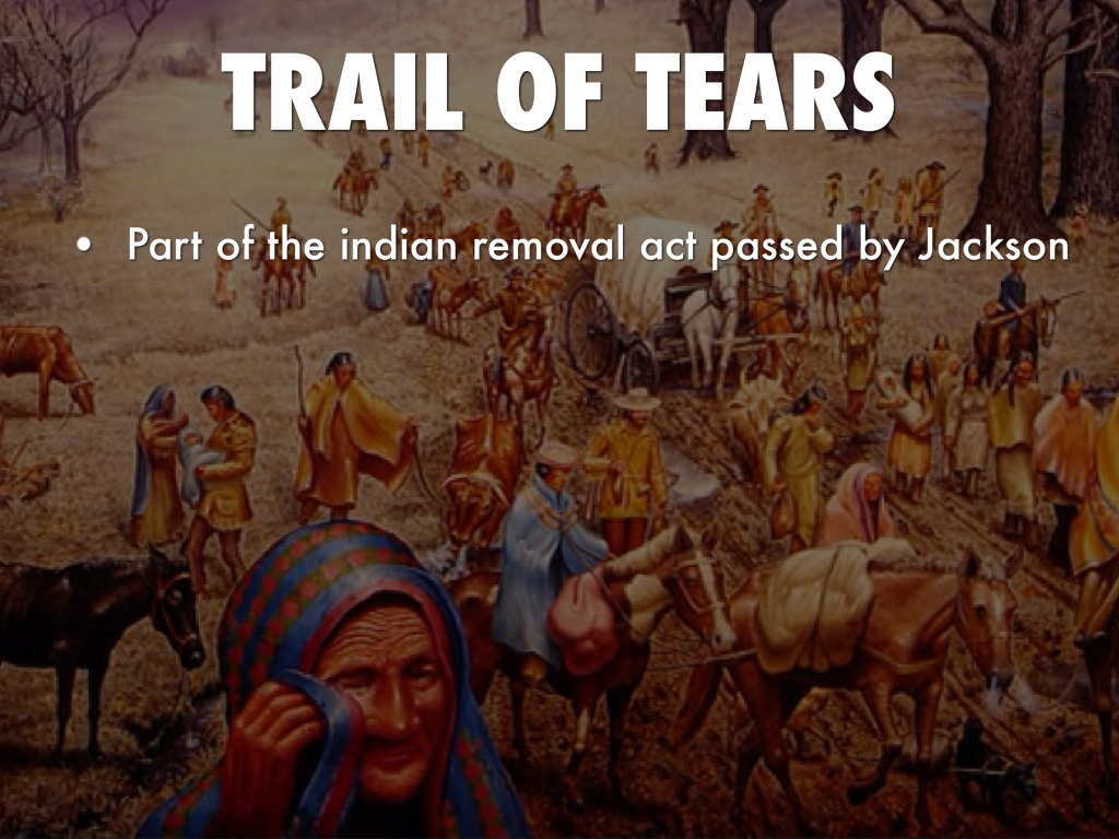 the trail of tears indian removal Cherokee trail of tears  in 1830 the congress of the united states passed the indian removal act although many americans were against the act, most notably.