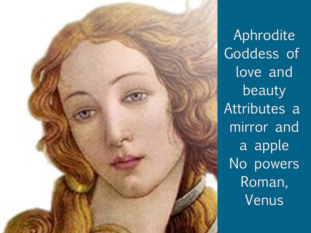 a biography of aphrodite the greek goddess of beauty and love Aphrodite is the goddess of beauty, love, and sexuality she is sometimes known as the cyprian because there was a cult center of aphrodite on cyprus [see map jc-d] aphrodite is the mother of the god of love, eros (more familiar as cupid) she is the wife of the ugliest of the gods, hephaestus.