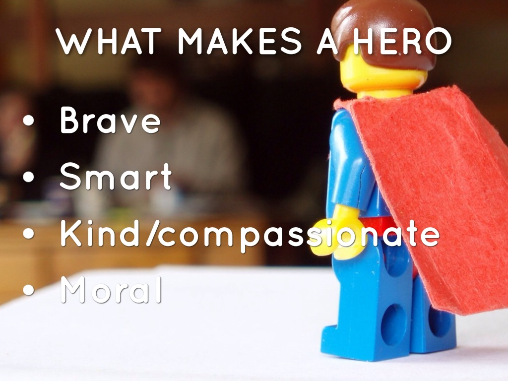 "what makes a hero Matches your opinion of what makes a hero circle the word ""disagree"" if the statement does not fit your opinion of what makes a hero 1 a hero is brave and strong agree disagree 2 a hero is caring and helpful agree disagree 3 a hero is selfish agree disagree 4 a hero is never frightened agree disagree 5."
