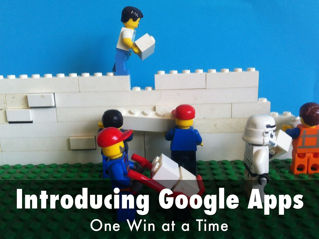 Introducing Google Apps One Win at a Time