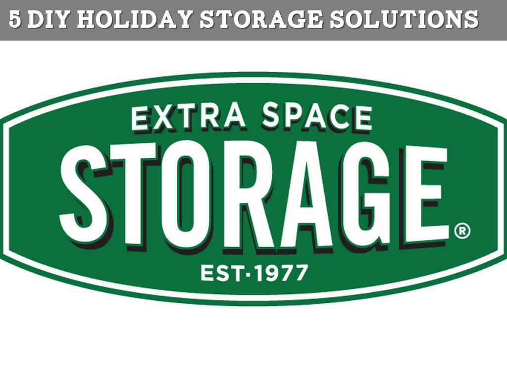 Extra Space Storage Holiday Storage Solutions