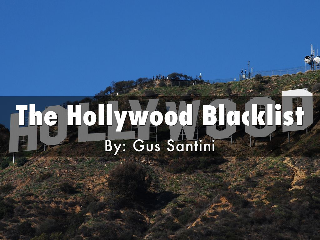 The Hollywood Blacklist By Gsantini