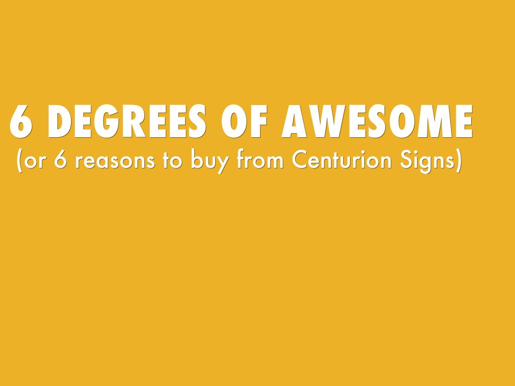 6 degrees of awesome