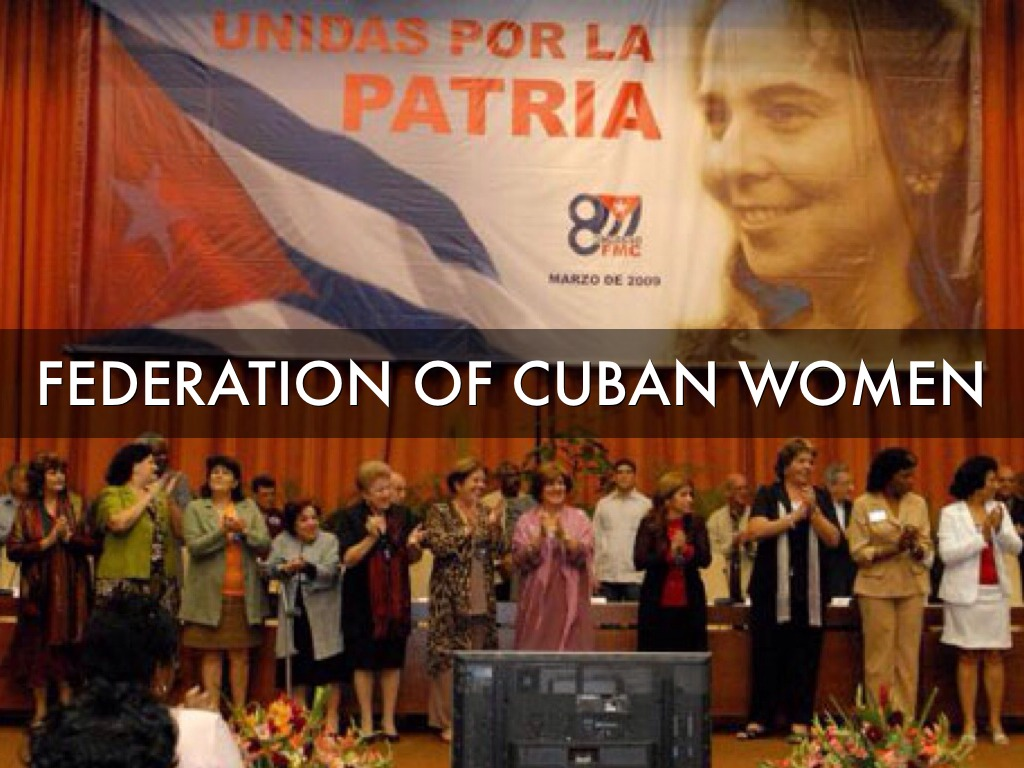 women in the cuban revolution The cuban revolution and through the multifaceted practices and living labor of   attention to revolutionary cuba's efforts with respect to women's liberation.