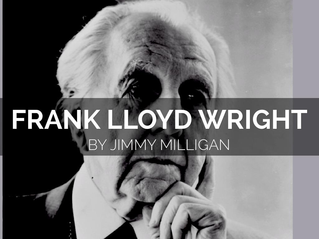 Frank Lloyd Wright By Jimmy Milligan
