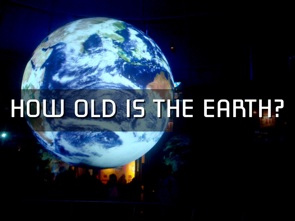 How old is the Earth 85