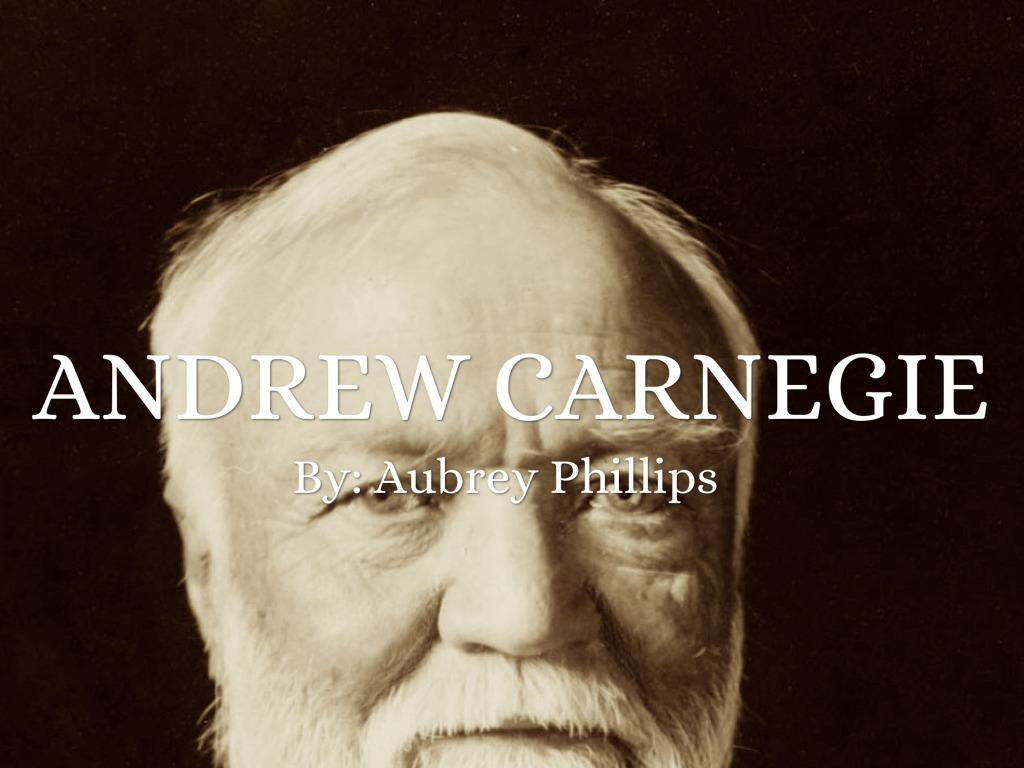Andrew Carnegie by aubietaylor